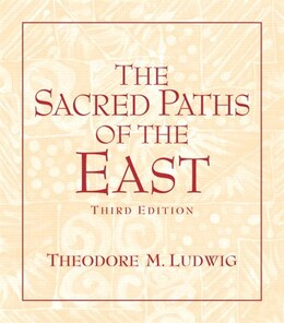 Book The Sacred Paths of the East by Theodore M. Ludwig