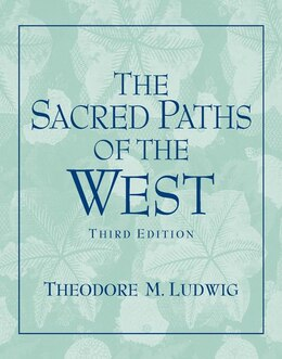 Book Sacred Paths Of The West by Theodore M Ludwig