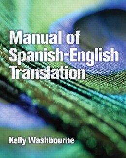 Book Manual of Spanish-English Translation by Kelly Washbourne