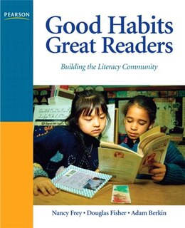Book Good Habits, Great Readers: Building the Literacy Community by Douglas Fisher