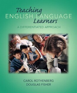 Book Teaching English Language Learners: A Differentiated Approach by Carol Rothenberg