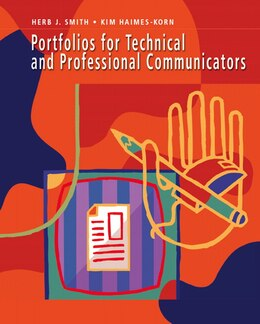 Book Portfolios For Technical And Professional Communicators by Herb J. Smith