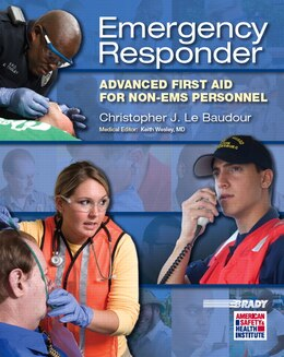 Book Emergency Responder: Advanced First Aid For Non-ems Personnel by Chris Le Baudour