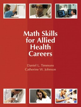 Book Math Skills For Allied Health Careers by Daniel L. Timmons