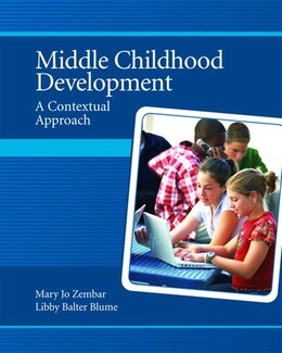 Book Middle Childhood Development: A Contextual Approach by Mary Jo Zembar