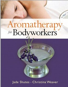 Book Aromatherapy For Bodyworkers by Jade Shutes