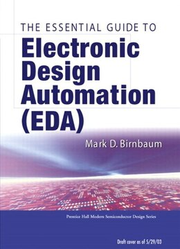 Book Essential Electronic Design Automation (EDA) by Mark D. Birnbaum