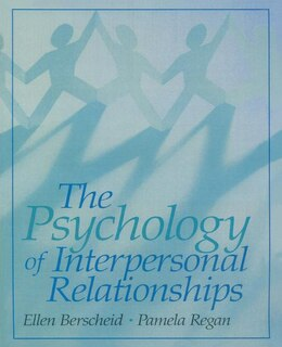 Book The Psychology Of Interpersonal Relationships by Ellen S. Berscheid