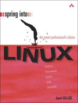 Book Spring Into Linux by Janet Valade