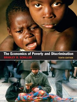 Book The Economics of Poverty and Discrimination by Bradley R Schiller