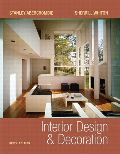 Interior Design And Decoration, Book by Stanley Abercrombie (Paperback) |  chapters.indigo.ca