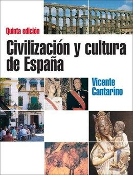 Book Civilizacion Y Cultura De Espana by Vicente M. Cantarino