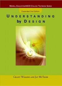 Understanding by Design: Expanded Second Edition