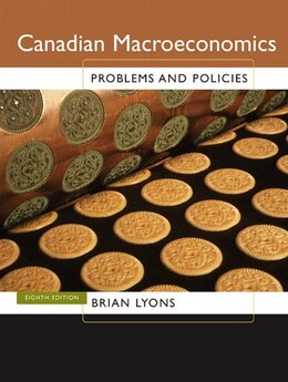 Book Canadian Macroeconomics: Problems And Policies by Brian Lyons