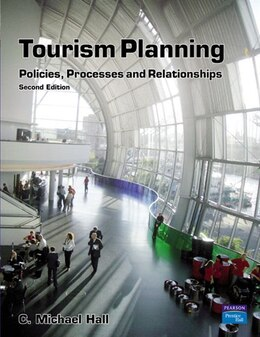 Book Tourism Planning: Policies, Processes and Relationships by C. Michael Hall