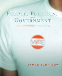 People, Politics and Government: A Canadian Perspective