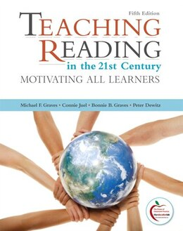Book Teaching Reading in the 21st Century: Motivating All Learners by Michael F. Graves