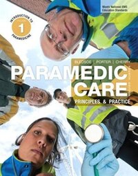 Paramedic Care: Principles & Practice, Volume 1: Introduction To Paramedicine