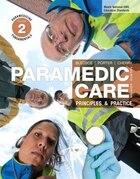 Paramedic Care: Principles & Practice, Volume 2: Paramedicine Fundamentals