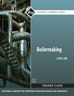 Book Boilermaking Level 1 Trainee Guide, Paperback by . Nccer