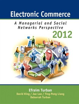 Book Electronic Commerce 2012: Managerial And Social Networks Perspectives by Efraim Turban