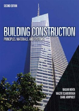 Book Building Construction: Principles, Materials, & Systems by Medan L. Mehta