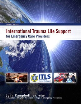 Book International Trauma Life Support For Emergency Care Providers by John International Trauma Life Support (itls)