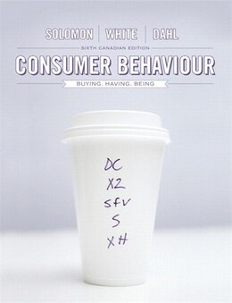 Book Consumer Behaviour: Buying, Having, And Being, Sixth Canadian Edition by Michael G. Solomon