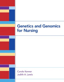 Book Genetics And Genomics For Nursing by Carole A. Kenner