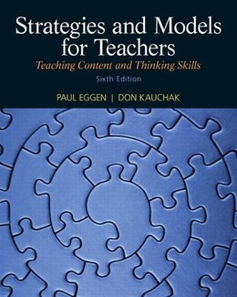 Book Strategies and Models for Teachers: Teaching Content and Thinking Skills by Paul Eggen