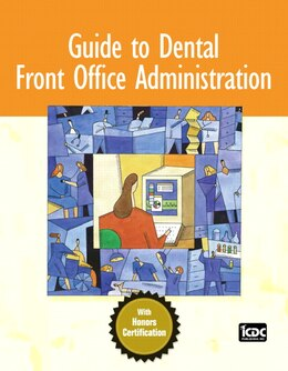 Book Guide to Dental Front Office Administration by Icdc Publishing Inc.