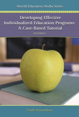 Book Developing Effective Individualized Education Programs: A Case Based Tutorial by Earle Knowlton