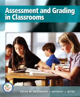 Book Assessment And Grading In Classrooms by Susan M. Brookhart
