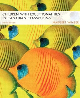 Book Children With Exceptionalities In Canadian Classrooms by Margret Winzer