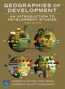 Book Geographies of Development: An Introduction to Development Studies by Robert Potter