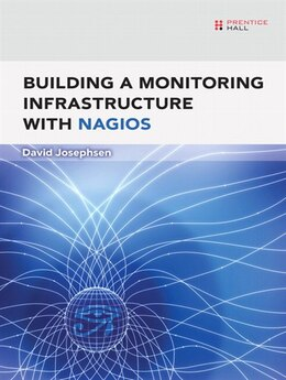 Book Building A Monitoring Infrastructure With Nagios by David Josephsen