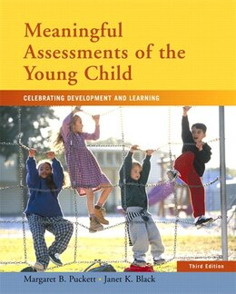 Book Meaningful Assessments Of The Young Child: Celebrating Development And Learning by Margaret B. Puckett