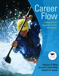Career Flow: A Hope-Centered Approach to Career Development