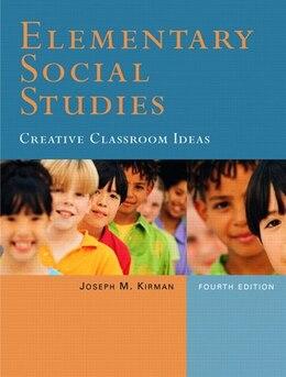 Book Elementary Social Studies: Creative Classroom Ideas by Joseph M. Kirman