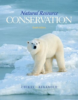 Book Natural Resource Conservation: Management for a Sustainable Future by Daniel D. Chiras