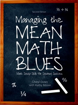 Book Managing the Mean Math Blues: Study Skills for Student Success by Cheryl Ooten