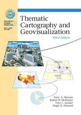 Book Thematic Cartography and Geovisualization by Terry A. Slocum