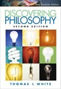 Book Discovering Philosophy, Portfolio Edition by Thomas I. White