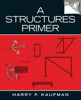 Book A Structures Primer by Harry F. Kaufman