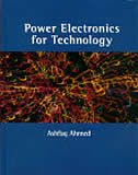 Book Power Electronics For Technology by Ashfaq Ahmed