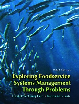 Book Exploring Food Service Systems Management Through Problems by Elizabeth Mckinney Lieux