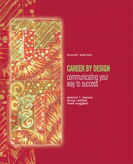 Book Career By Design: Communicating Your Way To Success by Sharon L. Hanna