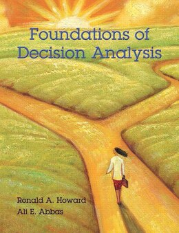 Book Foundations Of Decision Analysis by Ronald A. Howard