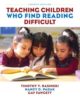 Book Teaching Children Who Find Reading Difficult by Timothy V. Rasinski