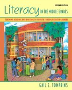 Literacy in the Middle Grades: Teaching Reading And Writing To Fourth Through Eighth Graders